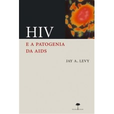 HIV E A PATOGENIA DAS AIDS