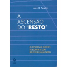 "ASCENSÃO DO ""RESTO"", A"